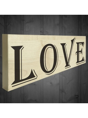 Love Freestanding Wooden Hangable Home Decor Plaque