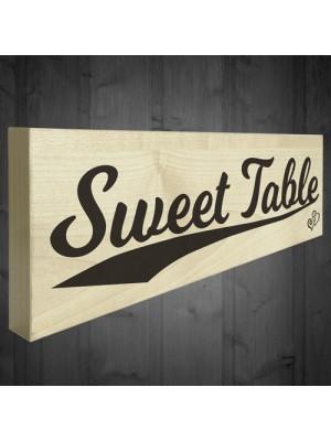 Sweet Table Wooden Freestanding Plaque Wedding Decoration