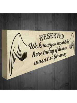 Reserved Heaven Far Away Freestanding Memorial Plaque