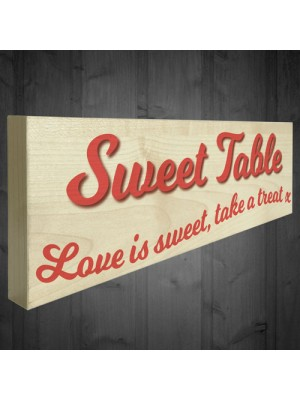 Love Is Sweet Take A Treat Freestanding Wedding Table Plaque