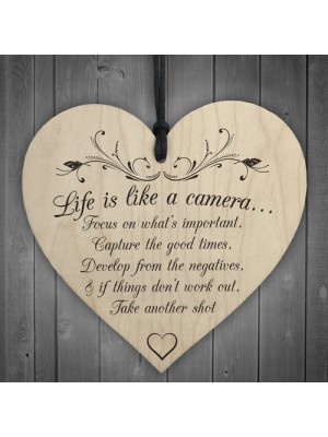 Life Is Like A Camera Wooden Hanging Heart Friendship Plaque