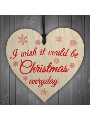 Wish Christmas Everyday Wooden Hanging Heart Plaque