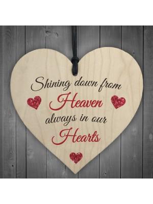 Shining Down From Heaven Wooden Hanging Heart Memorial Plaque