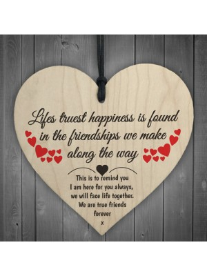 Friendship Lifes Truest Happiness Wooden Hanging Heart Gift