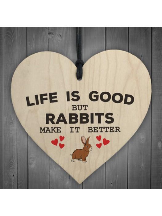 Rabbits Make Life Better Wooden Hanging Heart Plaque