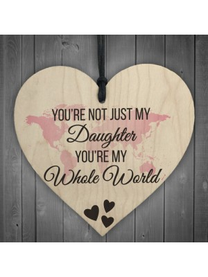 Daughter You're My Whole World Wooden Hanging Heart Plaque