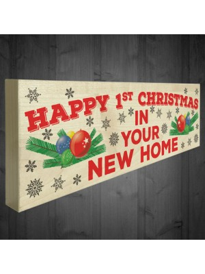 First Christmas In Your New Home Wooden Xmas Plaque Gift