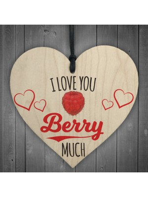 Love You Berry Much Wooden Hanging Heart Plaque