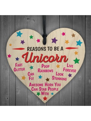 Reasons To Be A Unicorn Wooden Hanging Heart Novelty
