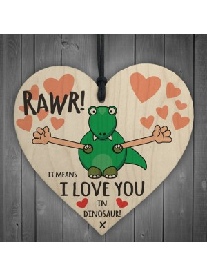 Rawr I Love You Novelty Wooden Hanging Heart Plaque