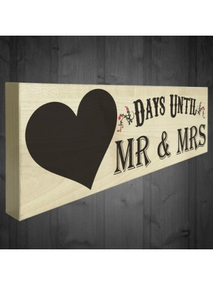 Days Until Mr & Mrs Wooden Freestanding Plaque Chalkboard