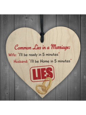 Common Lies In A Marriage Novelty Wooden Hanging Heart Plaque