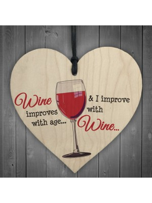 I Improve With Wine Novelty Wooden Hanging Heart Gift