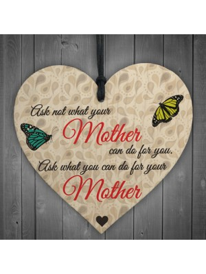 Can Do For Your Mother Wooden Hanging Heart Plaque