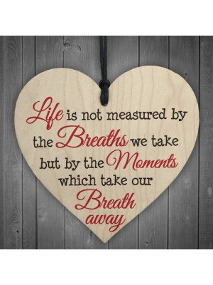 Life Best Moments Wooden Hanging Heart Plaque Gift Sign
