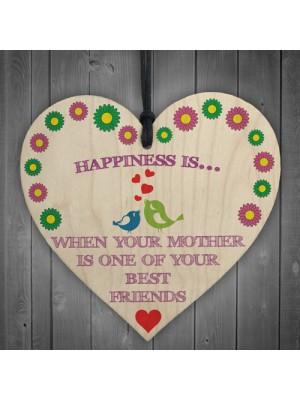 When Mother Is Best Friend Wooden Hanging Heart Plaque