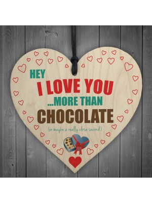 Love You More Than Chocolate Novelty Wooden Hanging Heart