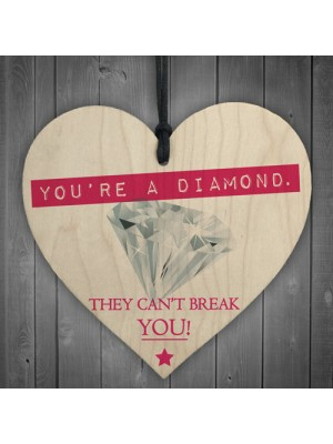 You're A Diamond Wooden Hanging Heart Plaque Friendship Gift