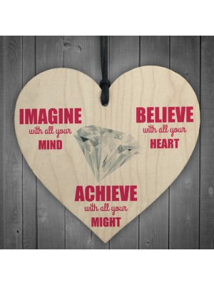 Imagine Believe Achieve Inspirational Wooden Hanging Heart