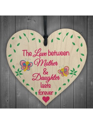Mother Daughter Love Lasts Forever Wooden Hanging Heart Plaque
