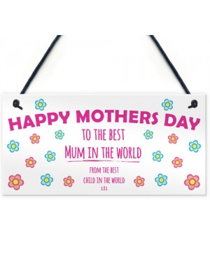 Mothers Day Best Mum in the World Cheeky Funny Gift Sign