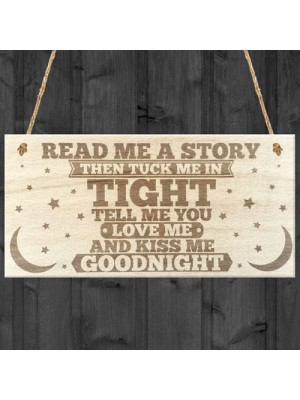 Read Me A Story Kiss Me Goodnight Wooden Hanging Plaque