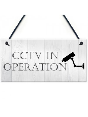 CCTV In Operation Home Security Sign