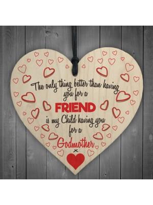 Better Than Friend Godmother Wooden Hanging Heart