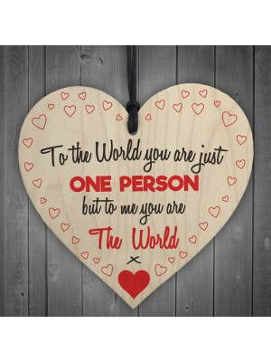 To Me You Are The World Wooden Hanging Heart
