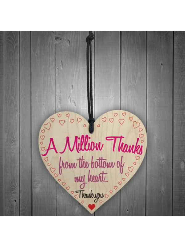 A Million Thanks From My Heart Wooden Hanging Thank You Gift