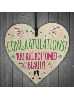 Congratulations You Big Bottomed Beauty Novelty Hanging Heart