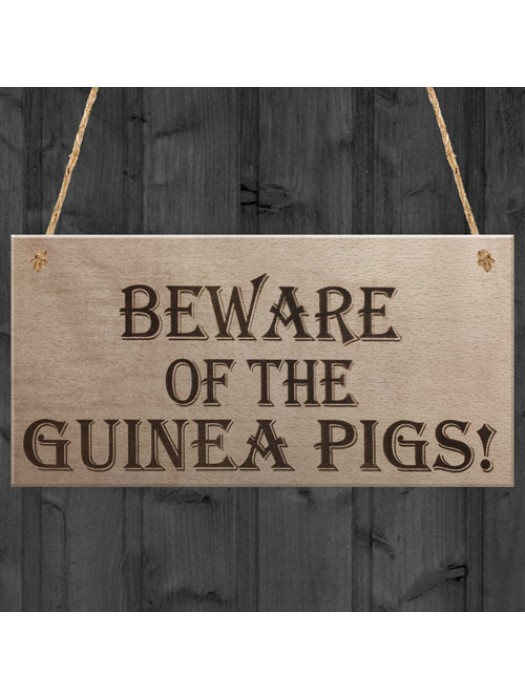 Beware Of The Guinea Pigs Wooden Hanging Plaque Sign Gift