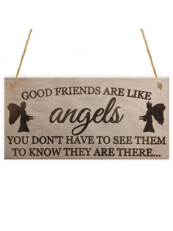 Good Friends Are Like Angels Friendship Gift Hanging Plaque Sign