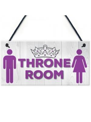 Throne Room Bathroom Toilet Door Hanging Plaque Sign Gift