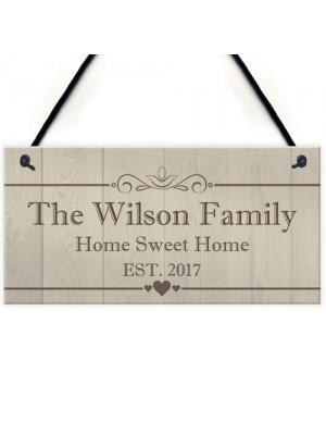 Pesronalised The Family Home Sweet Home Hanging Plaque Sign