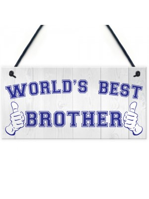 World's Best Brother Hanging Plaque Sign Gift