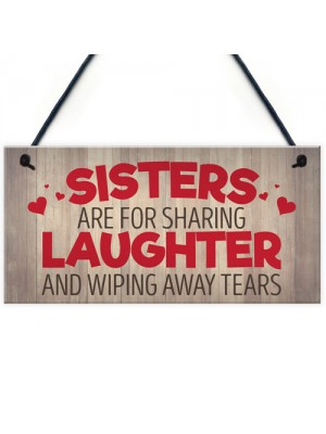 Sisters Share Laughs Wipe Away Tears Hanging Plaque Sign Gift