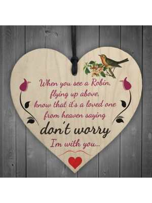 Robins Are Loved Ones From Heaven Hanging Wood Heart Sign Gift