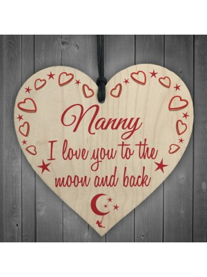 Nanny Love You To The Moon & Back Wooden Hanging Heart Plaque