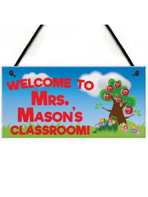 Welcome To Classroom Hanging Personalised Teachers Plaque