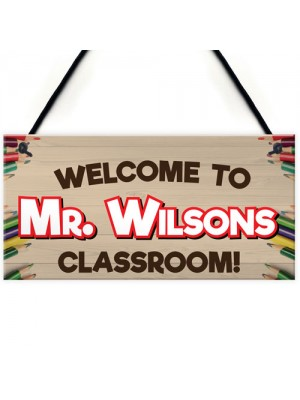 Welcome To Classroom Personalised Teachers Present