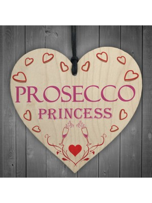 Prosecco Princess Wooden Hanging Heart Plaque Sign Gift