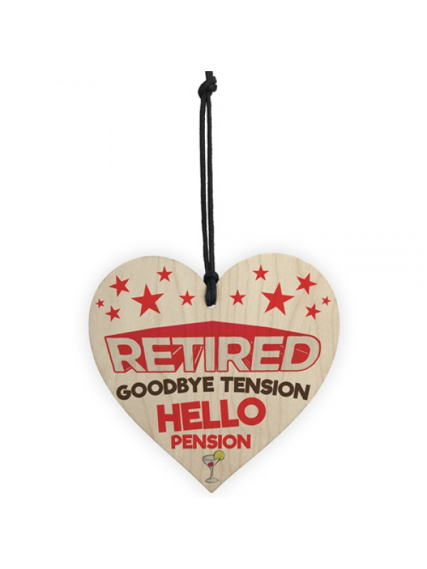 Retired Goodbye Tension Hello Pension Hanging Plaque Sign Gift