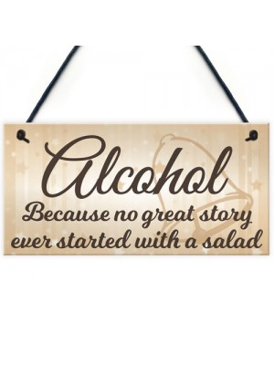 Alcohol Salad Great Story Wedding Prop Hanging Plaque Sign