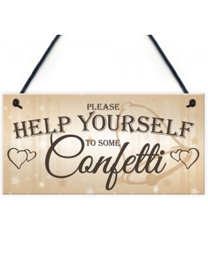 Help Yourself To Confetti Hanging Cute Wedding Table Plaque Sign