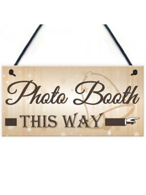 Photo Booth This Way Hanging Wedding Direction Decor Plaque