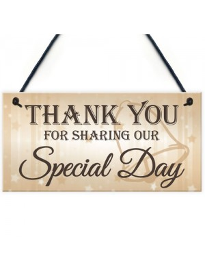 Thank You Sharing Our Special Day Hanging Wedding Plaque Gift