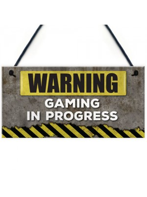 Warning Gaming In Progress Hanging Plaque Man Cave Sign