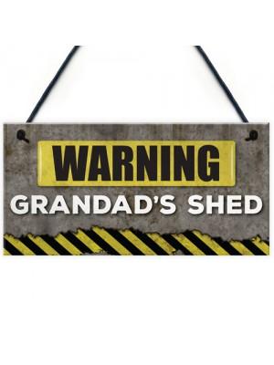 Warning Grandads Shed Hanging Garden Garage Plaque Sign