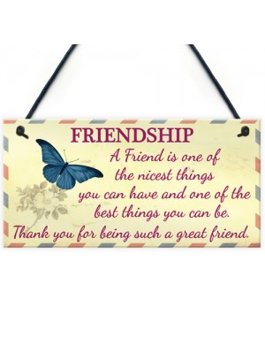 Friendship Nicest Thing Hanging Best Friends Gift Plaque Sign